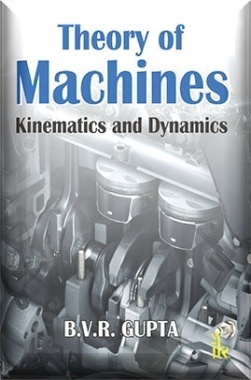 Theory of Machines : Kinematics and Dynamics