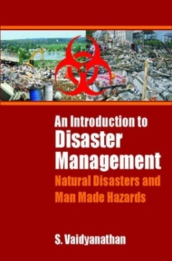 An Introduction to Disaster Management eBook by S. Vidyanathan