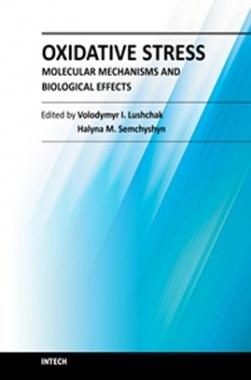 Oxidative Stress - Molecular Mechanisms and Biological Effects