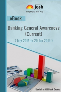 Banking General Awareness (Current) eBook (July 2014 to 20 Jan 2015)