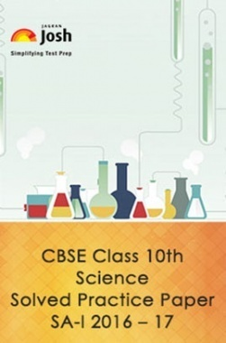 CBSE Class 10th Science Solved Practice Paper SA- I (2016-17)