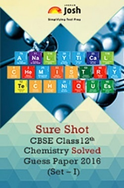 CBSE Class 12th Chemistry Solved Guess Paper 2016 (Set-I)