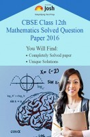 CBSE Class 12th Mathematics Solved Question Paper 2016 (Delhi Set-II)