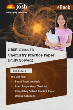 CBSE Class 12th Solved Chemistry Practice Paper 2015 (Set-II)