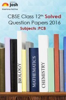 CBSE Class 12th Solved Question Papers PCB