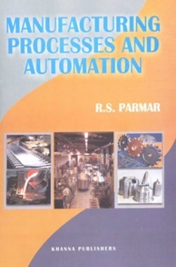 Manufacturing Processes and Automation