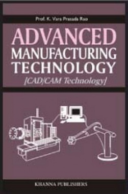 Advanced Manufacturing Technology eBook By K. Varaprasada Rao