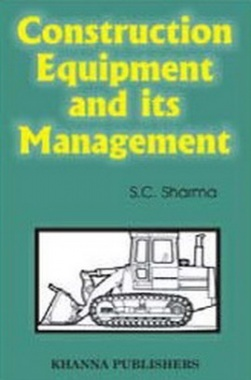Construction Equipment and Job Planning eBook By S.V. Deodhar