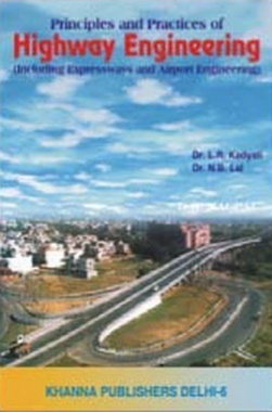 Highway Engineering (Including Expressways and Airport Engineering) eBook By L.R. Kadyali & N.B. Lall