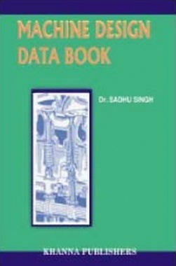 Machine Design Databook eBook By Dr. Sadhu Singh
