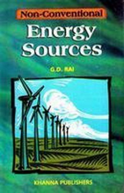 Non Conventional Energy Sources eBook By G.D. Rai