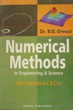 Numerical Methods in Engineering & Science (Programs in C, C++ and Introduction to MATLAB) eBook By Dr. B.S. Grewal