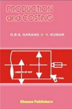 Production and Costing eBook By Narang and Kumar