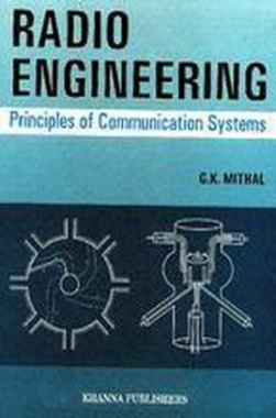 Radio Engineering--Principles of Communications eBook By G.K. Mithal