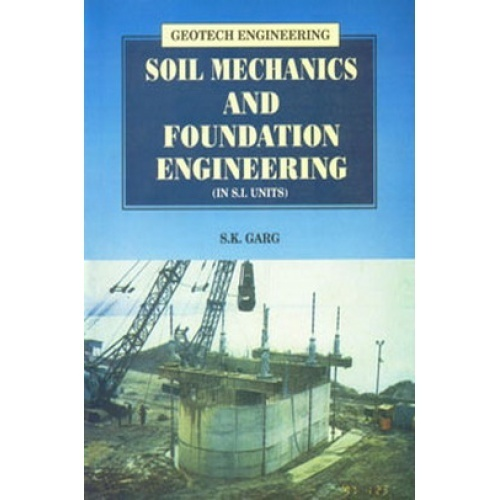 Soil mechanics and foundation engineering ebook by s k for Soil mechanics pdf