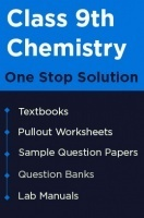 One Stop Solution for your Class 9 Chemistry Studies