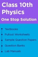 One Stop Solution for your Class 10 Physics studies