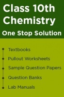 One Stop Solution for your Class 10 Chemistry Studies