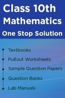 One Stop Solution for your Class 10 Mathematics Studies