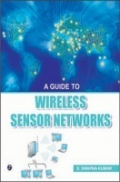 A Guide To Wireless Sensor Networks