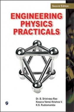 Engineering Physics Practicals by Dr. B. Srinivasa Rao,Kesava Vamsi Krishna V,K.S. Rudramamba