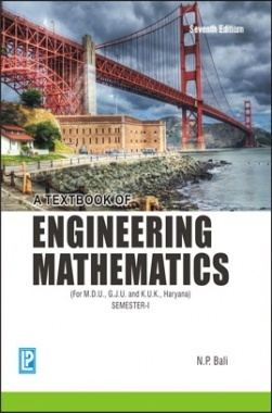 A Text Book of Engineering Mathemaics Sem-I (Haryana) By N.P.Bali