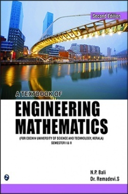 A Text Book of Engineering Mathematics Sem- I & II (CUSAT)