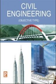 Civil Engineering (OBJECTIVE TYPE) By Dr. P.Jaya Rami Reddy