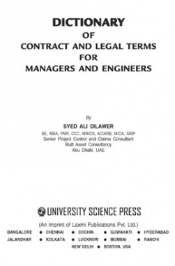 Dictionary of Contract and Legal Term for Managers and Engineers By Syed Ali Dilawer