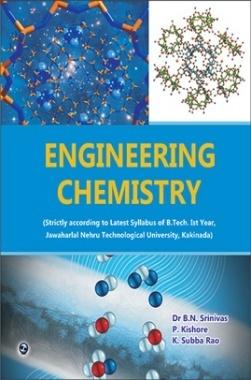 Engineering Chemistry (JNTU) By Dr. B.N.Srinivas, P.Kishore, K. Subba Rao
