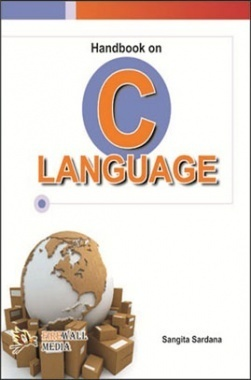 Handbook on C Language By Sangita Sardana