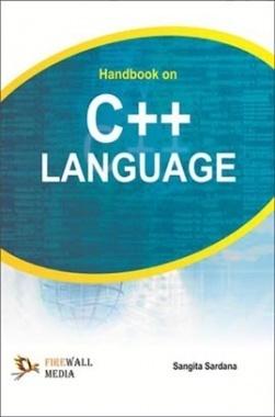 Handbook on C++ Language By Sangita Sardana