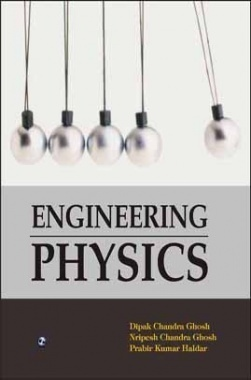 Modern Engineering Physics By Deepak Chandra Ghosh, Nripesh Chandra Ghosh, Prabir Kumar Haldar