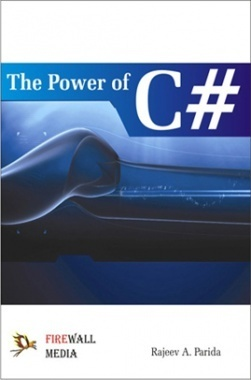 The Power Of C# By Rajeev A. Parida