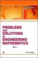 Problems And Solutions In Engineering Mathematics Volume-I