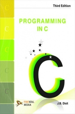 Programming In C By J.B. Dixit