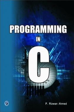 Programming In C By P. Rizwan Ahmed