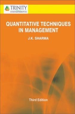 Quantitative Techniques In Management By J.K. Sharma