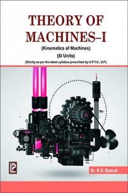 Theory Of Machines-I By Dr. R.K.Bansal
