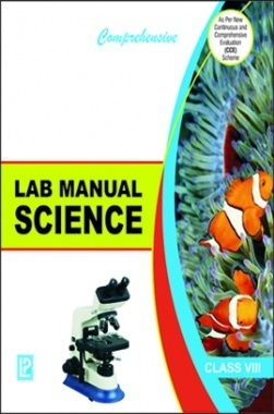 Comprehensive Lab Manual Science Class-VIII