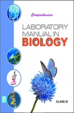 Comprehensive Laboratory Manual in Biology Class-XI