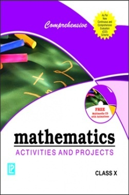 Comprehensive Mathematics Activities and Project Class-X