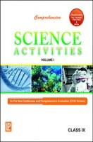 Comprehensive Science Activities Vol.I Class-IX