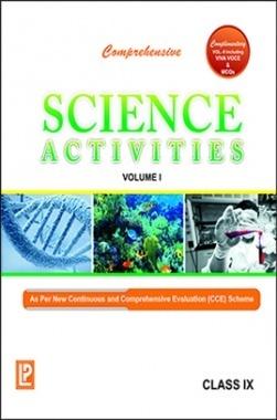 Comprehensive Science Activities Vol.I Class-IX