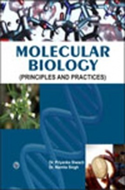 Molecular Biology (Principles and Practices)