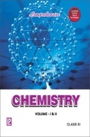 Comprehensive Chemistry Class 11th Vol I And II 2013