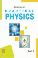 Comprehensive Practical Physics Class 11th New 2014