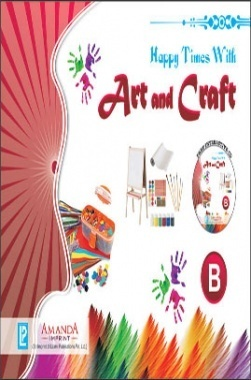 Happy Times With Art and Craft B