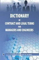 Dictionary of Contract and Legal Terms for Manager and Engineers