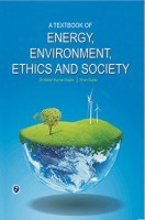 A Textbook Of Energy, Environment, Ethics and Society